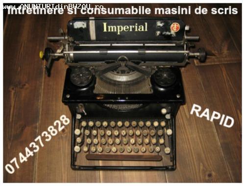 Intretinere si consumabile masini de scris