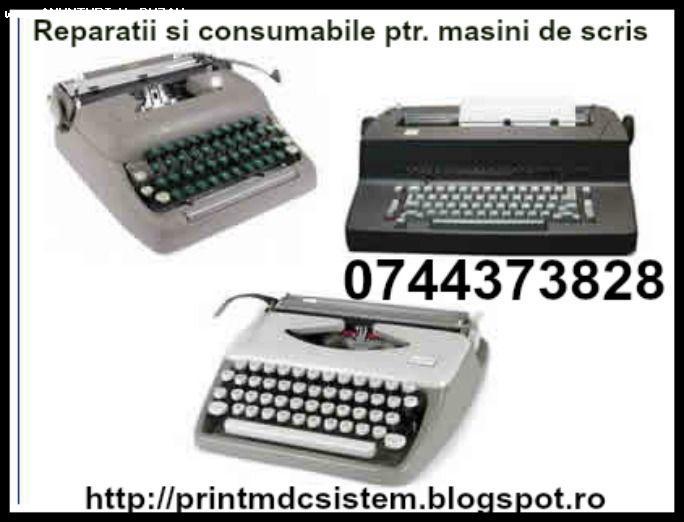 Reparatii si consumabile ptr. masini de scris.