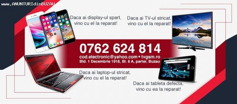 Reparatii TELEFOANE si TELEVIZOARE